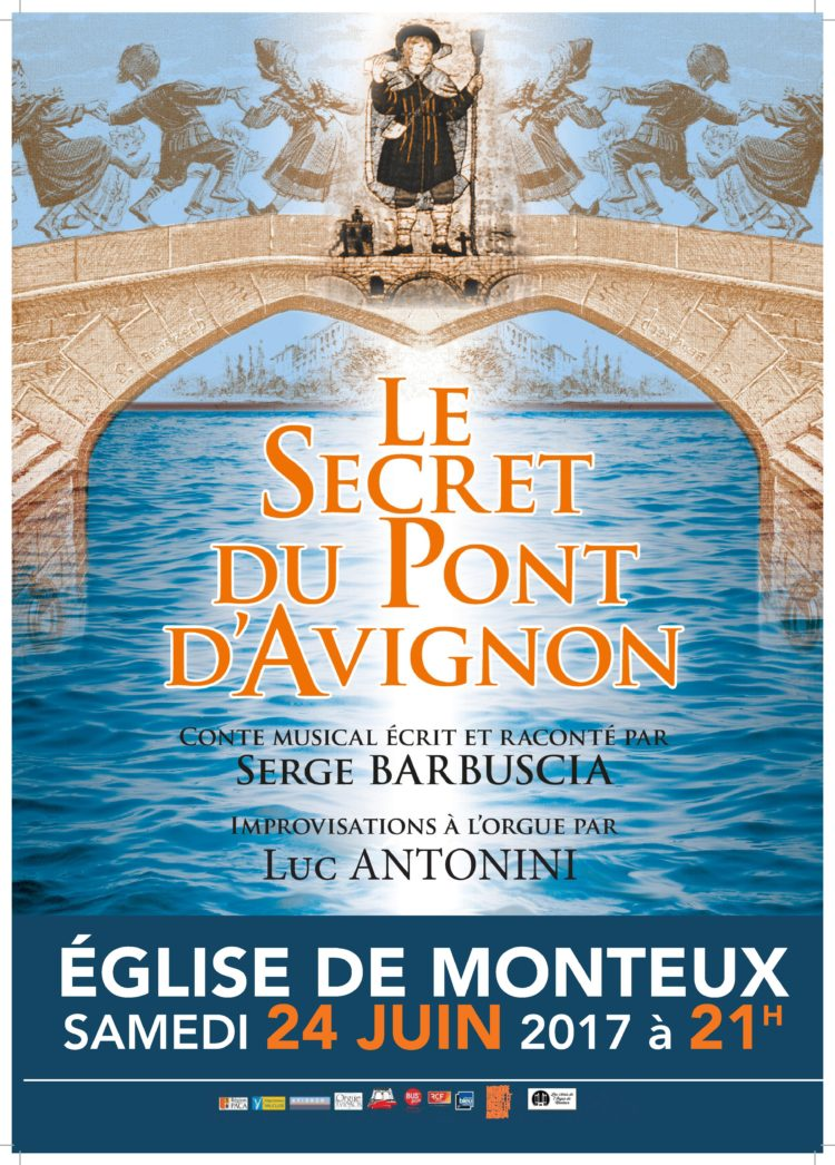 Le secret du Pont Avignon Orgue Monteux