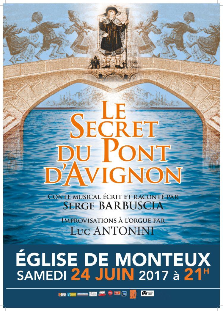 Le secret du Pont Avignon Orgue Monteux
